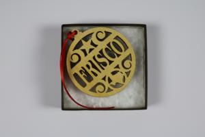 Frisco Laser Cut Wooden Ornament